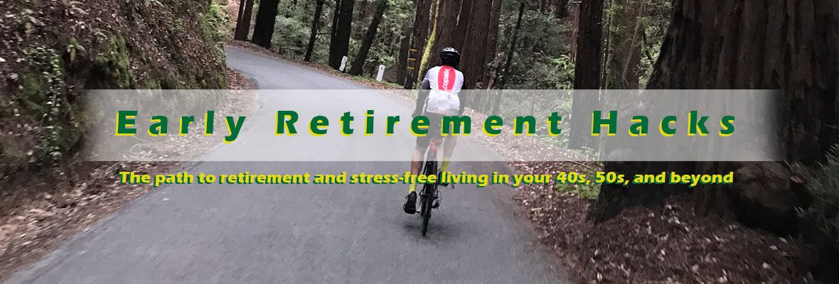 Early Retirement Hacks